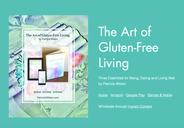 The Art of Gluten-Free Living by PatriciaCWilson.com